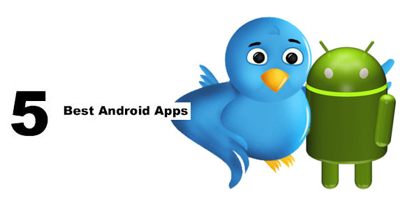 5_Best_Android_Twitter_Apps
