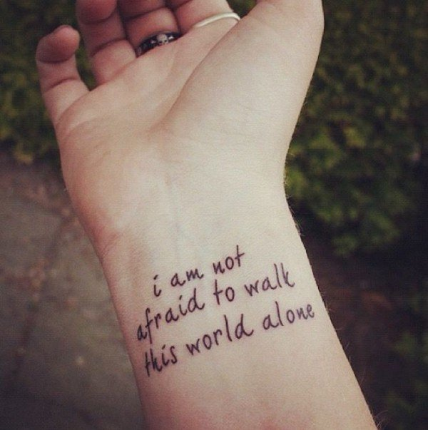 I am not afraid to walk this world alone