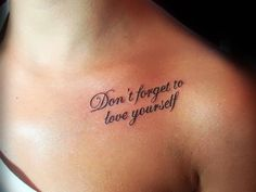 dont forget to-love yourself