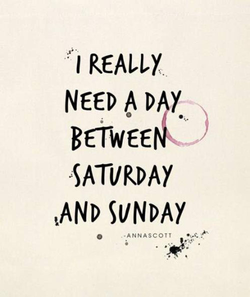 Sunday Working Quotes: 35+ Happy Weekend Quotes With Beautiful Graphic